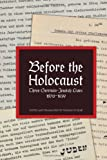 Before the Holocaust, Thomas Dunlap, 1456818643