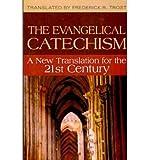 Evangelism Catechism, Frederick R. Trost, 0829818154