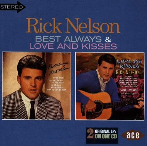 Best Always/Love and Kisses By Ricky Nelson (1998-03-02)