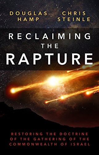 Reclaiming the Rapture by Douglas Hamp