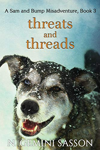Threats and Threads (The Sam and Bump Misadventures Book 3) by [Sasson, N. Gemini]