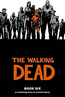 Amazon the walking dead a continuing story of survival the walking dead book 6 fandeluxe Image collections