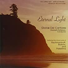 Eternal Light. Gloriae Dei Cantores/Patterson