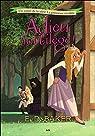 La princesse éveillée, tome 2 : Adieu sortilège !  par Baker
