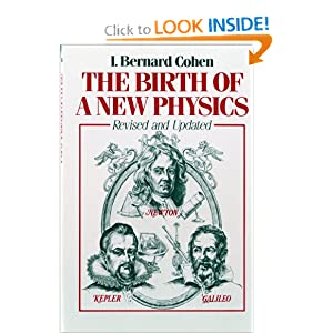 The Birth of a New Physics (Revised and Updated) I. Bernard Cohen
