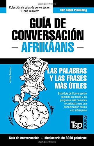Guía de Conversación Español-Afrikáans y vocabulario temático de 3000 palabras