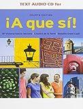 img - for Text Audio CD for Garcia Serrano/de la Torre/Grant Cash's A que si!, 4th book / textbook / text book