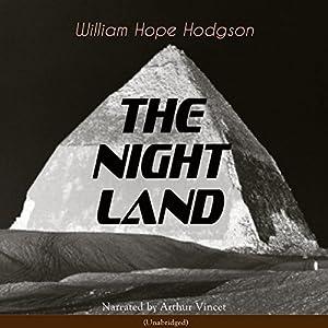 The Night Land Audiobook