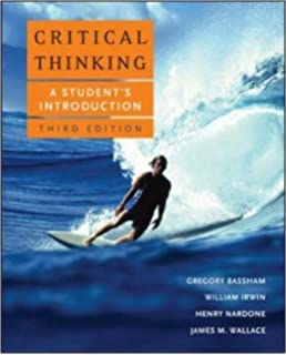 Amazon Com Critical Thinking A Student S Introduction