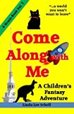 Come along with Me, Linda Schell, 1494451204