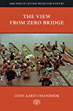 The View from Zero Bridge, Chandhok, Lynn Aarti, 0938078984