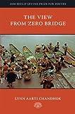 The View from Zero Bridge, Chandhok, Lynn Aarti, 0938078984