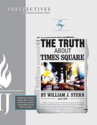The Truth About Times Square (Perspectives on Eminent Domain Abuse Book 5) - 42nd Street New York City