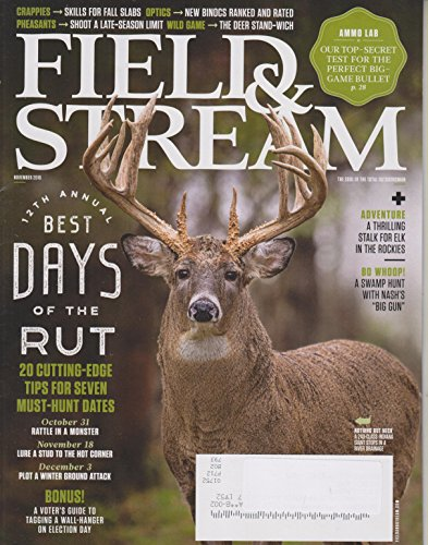 Field & Stream November 2016 12th Annual Best Days of the Rut