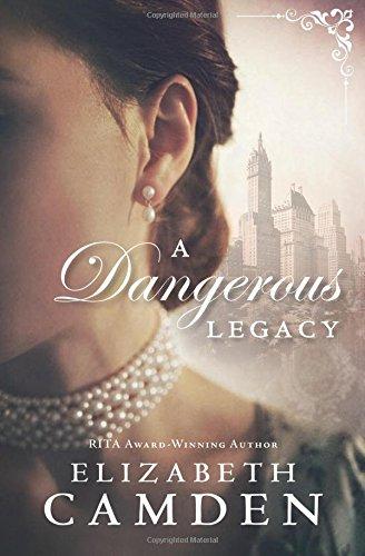 A Dangerous Legacy Camden Series
