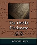The Devil's Dictionary, Ambrose Bierce, 1604240369