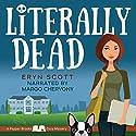 Literally Dead: A Pepper Brooks Cozy Mystery Hörbuch von Eryn Scott Gesprochen von: Margo Chervony