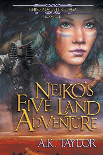 Neiko's Five Land Adventure (Neiko Adventure Saga)
