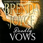 Deadly Vows: A Francesca Cahill Novel | Brenda Joyce
