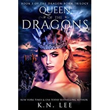 Queen of the Dragons: An Epic Dragon Fantasy (Dragon Born Trilogy Book 3)