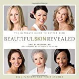 img - for Beautiful Skin Revealed: The Ultimate Guide to Better Skin book / textbook / text book
