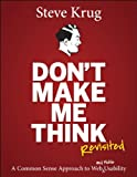 Image of Don't Make Me Think, Revisited: A Common Sense Approach to Web Usability (Voices That Matter)