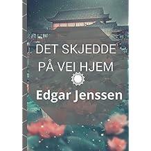 Det skjedde på vei hjem (Norwegian Edition)