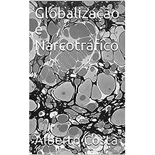 Globalização e Narcotráfico