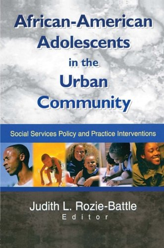 Search : African-American Adolescents in the Urban Community: Social Services Policy and Practice Interventions