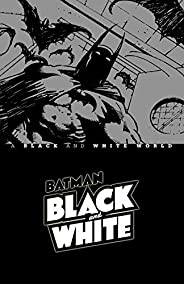 Batman Black & White: A Black and White W