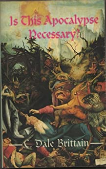 Is This Apocalypse Necessary? (The Royal Wizard of Yurt Book 6) by [Brittain, C. Dale]