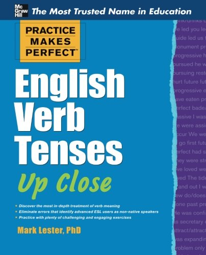 Practice-Makes-Perfect-English-Verb-Tenses-Up-Close-Practice-Makes-Perfect-Series