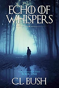Echo of Whispers (Echo of Whispers Series Book 1) by [Bush, C.L.]