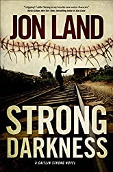 Strong Darkness: A Caitlin Strong Novel (Caitlin Strong Novels Book 6)