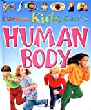 img - for Human Body (Curious Kids Guides) book / textbook / text book