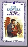 img - for Written On The Wind (Silhouette Romance, No 400) book / textbook / text book