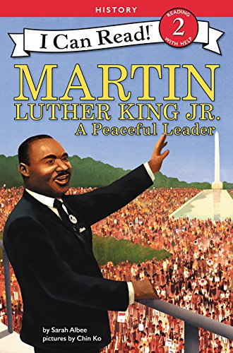 Martin Luther King Jr.: A Peaceful Leader (I Can Read Level 2) PDF