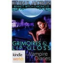 The Vampire Diaries: Bennett Witch Chronicles - Grimoires & Lip Gloss (Kindle Worlds Novella)