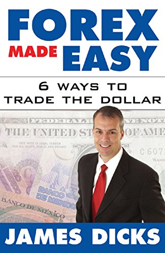 51xzdL2ol L - Forex Made Easy: 6 Ways to Trade the Dollar