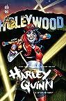 Harley Quinn, tome 4 : Le gang des Harley par Palmiotti