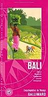 Asie:Bali: Ubud, Besakik, Singaraja, Lovina, Dénpasar par Gallimard