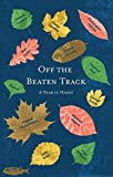 img - for Off the Beaten Track: A Year in Haiku by Christopher Herold (2016-01-06) book / textbook / text book