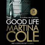 The Good Life | Martina Cole
