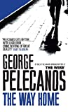Front cover for the book The Way Home by George Pelecanos