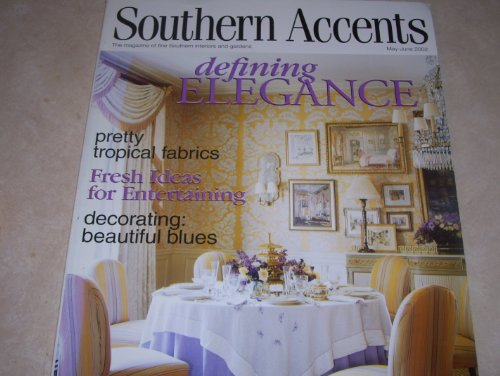 Southern Accents Magazine May June 2002