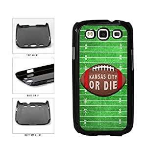 Kansas City or Die Football Field Plastic Phone Case Back Cover Samsung Galaxy S3 I9300