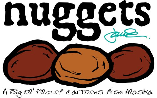 Nuggets: A Big Ol' Pile of Cartoons from - Jamie Ol