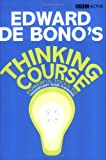 img - for De Bono's Thinking Course (new edition): Powerful Tools to Transform Your Thinking book / textbook / text book