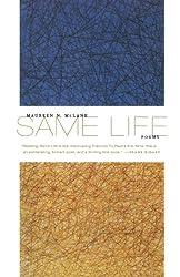 Same Life: Poems