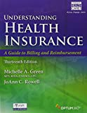 img - for Bundle: Understanding Health Insurance: A Guide to Billing and Reimbursement, 13th + Premium Web Site, 2 terms (12 months) Printed Access Card and ... Demo Printed Access Card + Student Workbook book / textbook / text book